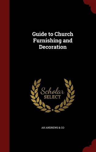 Guide to Church Furnishing and Decoration