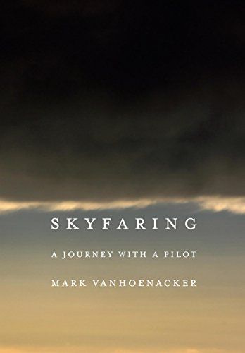 Free Pdf Skyfaring: A Journey with a Pilot by Knopf