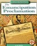 The Emancipation Proclamation (We the People: Civil War Era)