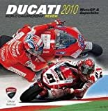 Ducati 2010: MotoGP & Superbike (Ducati Official Yearbook) Picture