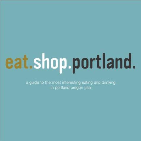 eat.shop.portland.