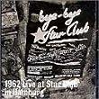 1962 Live at Star Club Hamburg
