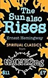 The Sun Also Rises (Spiritual Classics from Thinking)