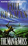 The Man in the Moss (033033784X) by Rickman, Phil