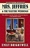 Mrs. Jeffries and the Yuletide Weddings (0425237915) by Emily Brightwell