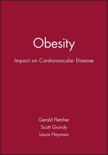 obesity-impact-on-cardiovascular-disease-american-heart-association-monograph-series