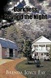 Darkness Beyond the Night