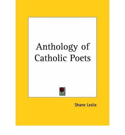 anthology-of-catholic-poets-1926-author-shane-leslie-published-on-july-2003
