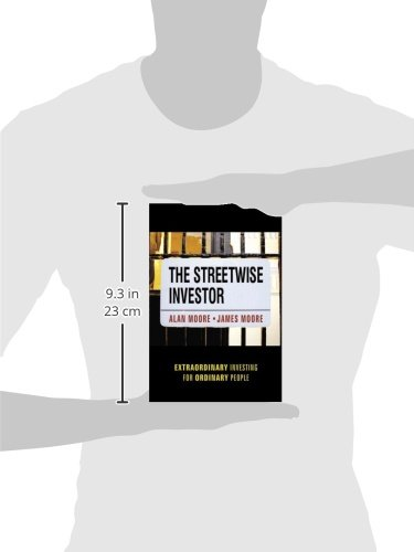 The Streetwise Investor: Extraordinary Investing for Ordinary People (Business)