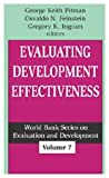 Evaluating Development Effectiveness (World Bank Series on Evaluation and Development)