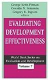 Evaluating Development Effectiveness (World Bank Series on Evaluation and Development)