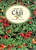 Book of Chilli (Herb Book) (0207182922) by French, Jackie