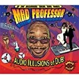 Mad Professor Audio Illusion of Dub