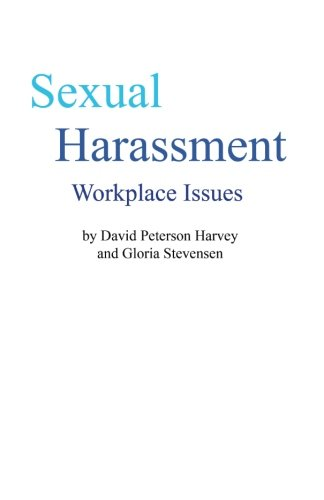 Sexual Harassment: Workplace Issues PDF