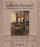 echange, troc aa.vv. - Collectio thesauri dalle Marche tesori nascosti di un collezionismo illustre. L'arte tipografica dal XV al XIX secolo. Vol. 2.