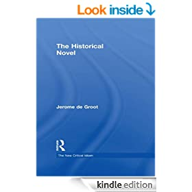The Historical Novel (The New Critical Idiom)