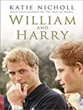 img - for William and Harry [Audiobook, CD, Unabridged] [Audio CD] book / textbook / text book