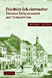 Friedrich Schleiermacher: Between Enlightenment and Romanticism (Cambridge Studies in Religion & Critical Thought) (0521805902) by Crouter, Richard