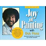 More Joy of Painting with Bob Ross: America's Favorite Art Instructor