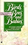 Birds, Bees & Babies 1990 (0373482906) by Jennifer Greene