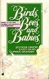 Birds, Bees & Babies 1990 (0373482906) by Jennifer Greene