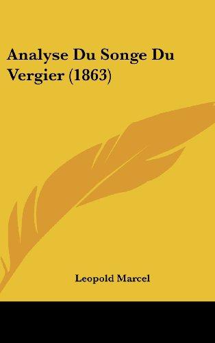 Analyse Du Songe Du Vergier (1863)
