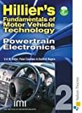 V A W Hillier Hilliers Fundamentals of Motor Vehicle Technology 5th Edition Book 2 Powertrain Electronics: Powertrain Electronics Bk. 2