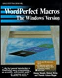 Wordperfect Macros: The Windows Version/Book and Disk