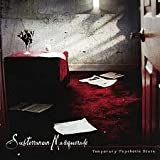 Temporary Psychotic State by Subterranean Masquerade