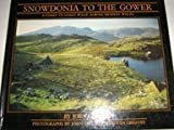 img - for Snowdonia to the Gower: A Coast-to-coast Walk Across Highest Wales by John Gillham (1989-03-01) book / textbook / text book
