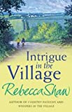 Intrigue in the village rebecca shaw