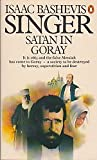 SATAN IN GORAY (0140053891) by ISAAC BASHEVIS SINGER