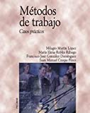 img - for Metodos de trabajo / Working Methods: Casos Practicos (Economia Y Empresa) (Spanish Edition) book / textbook / text book