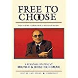 Free to Choose a Personal Statement ~ Rose Friedman