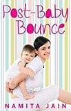 Namita Jain Post-Baby Bounce