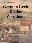 German Lyric Diction Workbook, Revised 3rd Edition