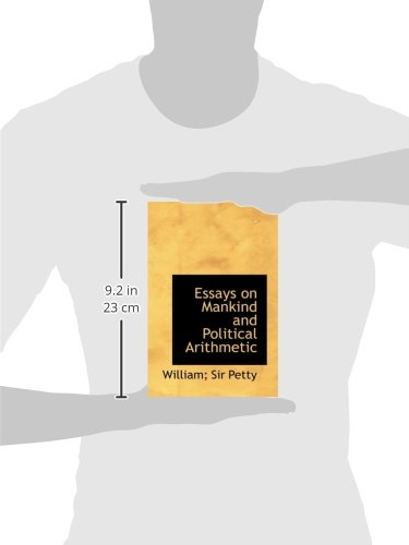Essays on Mankind and Political Arithmetic