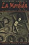 Malcolm Lowry's La Mordida: A Scholarly Edition (0820317632) by Lowry, Malcolm