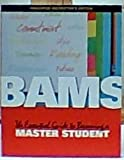 img - for BAMS - The Essential Guide to Becoming a Master Student, Annotated Instructor's guide book / textbook / text book