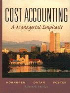 Cost Accounting (11th, 03) by Horngren, Charles T - Datar, Srikant M - Foster, George [Hardcover (2002)]