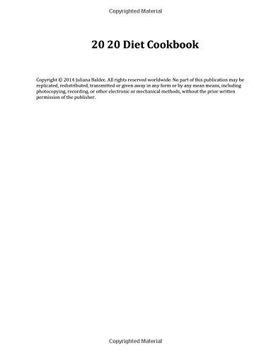 20 20 Diet Cookbook: Write Down Your Favorite 20 20 Diet Recipes To Spice Up Your 20 20 Diet Into Your Personal 20 20 Diet Blank Cookbook, Buch