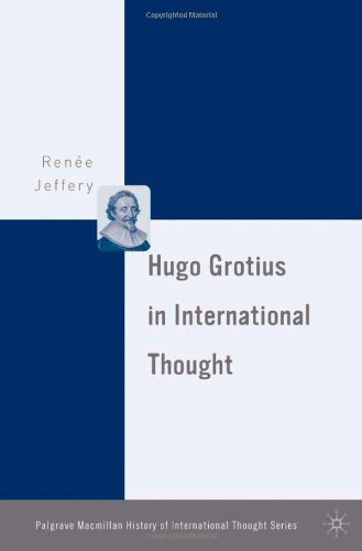 Hugo Grotius in International Thought (The Palgrave Macmillan History of International Thought)
