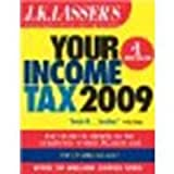 img - for J.K. Lasser's Your Income Tax 2009: For Preparing Your 2008 Tax Return by J. K. Lasser [Wiley, 2008] (Paperback) Revised edition [Paperback] book / textbook / text book
