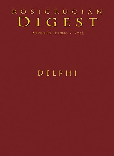 Delphi: Digest (Rosicrucian Order AMORC Kindle Edition)