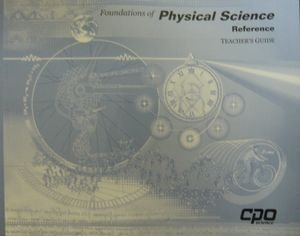 Teacher's Guide for Foundations of Physical Science (Six Volume Set)