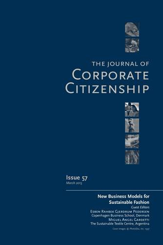 New Business Models for Sustainable Fashion: A Special Theme Issue of the Journal of Corporate Citizenship: Issue 57