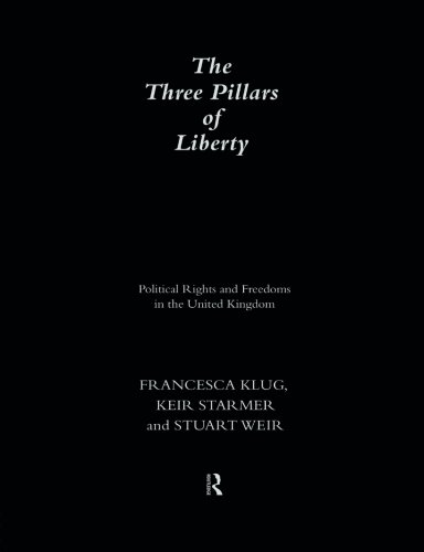 three-pillars-of-liberty-political-rights-and-freedom-in-the-united-kingdom-democratic-audit-of-the-