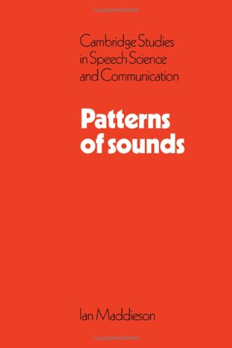 Patterns of Sounds (Cambridge Studies in Speech Science and Communication)