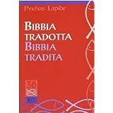 Bibbia tradotta Bibbia traditadi Pinchas Lapide