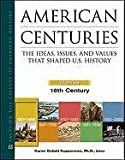 img - for American Centuries: The Ideas, Issues, and Values That Shaped U.S. History - 5 Volume Set (Facts on File Library of American History) book / textbook / text book